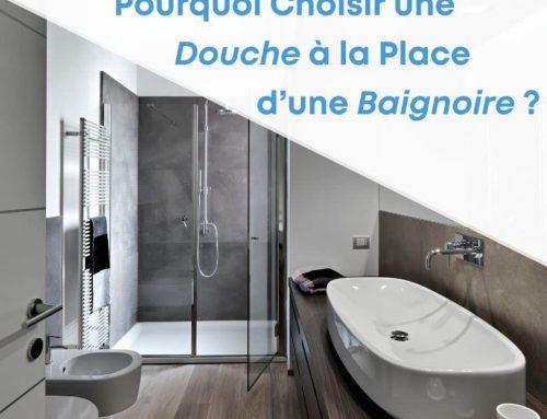 Pourquoi Choisir une Douche Moderne à la Place d'une Baignoire ?